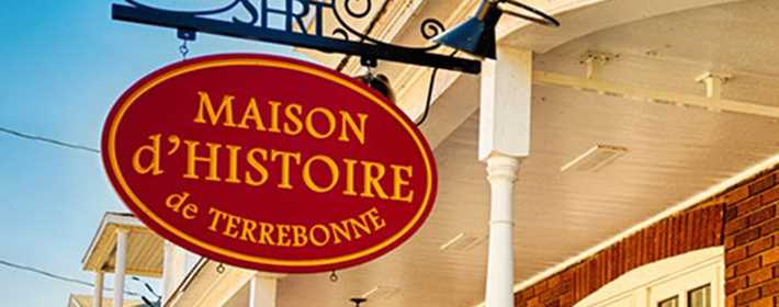 Maison d'histoire de Terrebonne